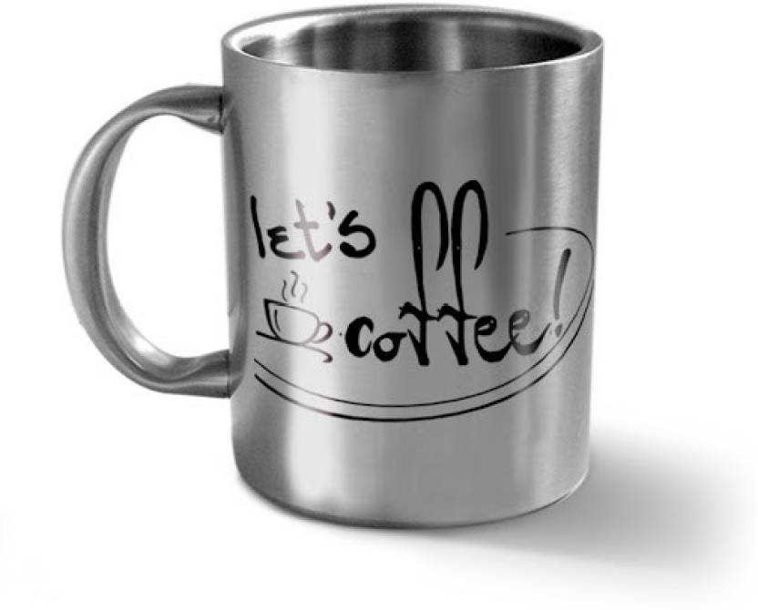 Hot Muggs Let S Coffee Message Stainless Steel Mug