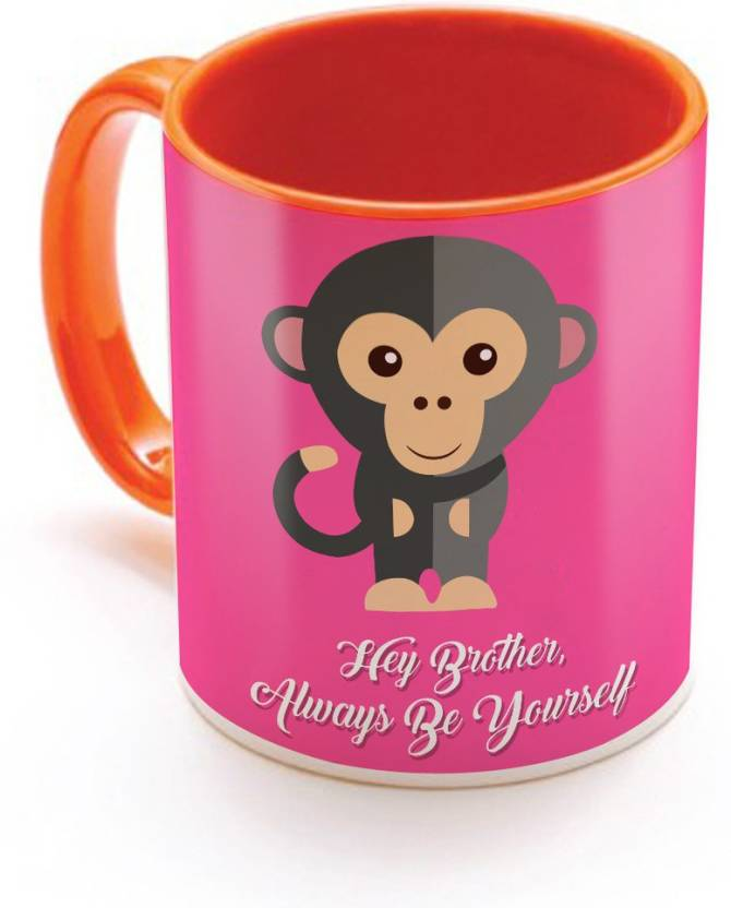 SKY TRENDS Hey Brother Always Be Yourself With Funny Monkey Color Gifts For Birthday And Anniversary Inner Orange Ceramic Mug 320 Ml