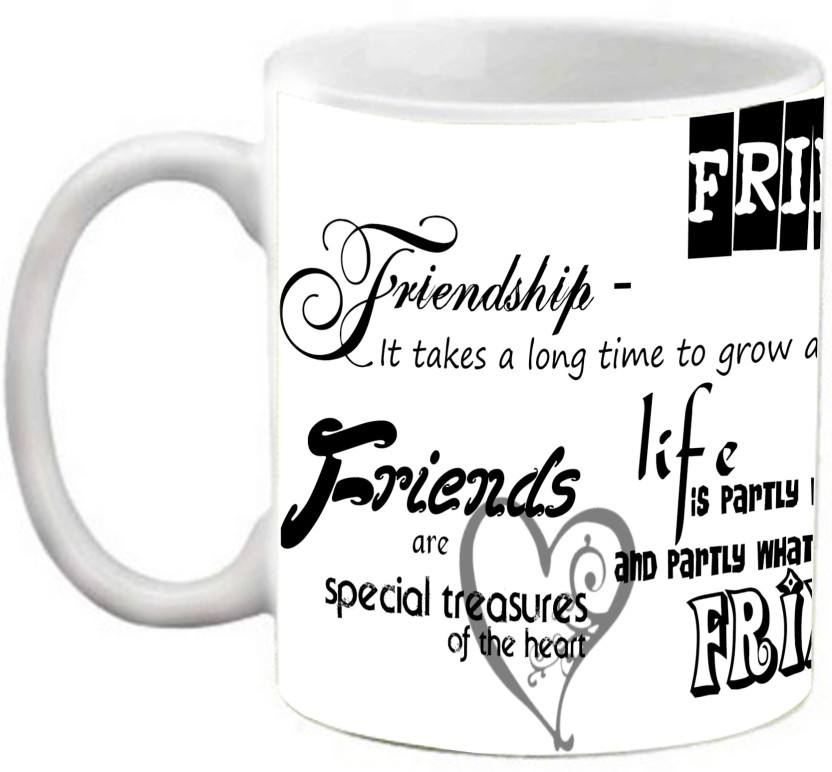 EFW BEST FRIENDS FOREVER   FRIENDSHIP QUOTES PRINTED COFFEE Ceramic Mug