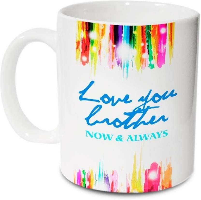 Hot Muggs Love You Brother Ceramic Mug Price In India Buy Hot