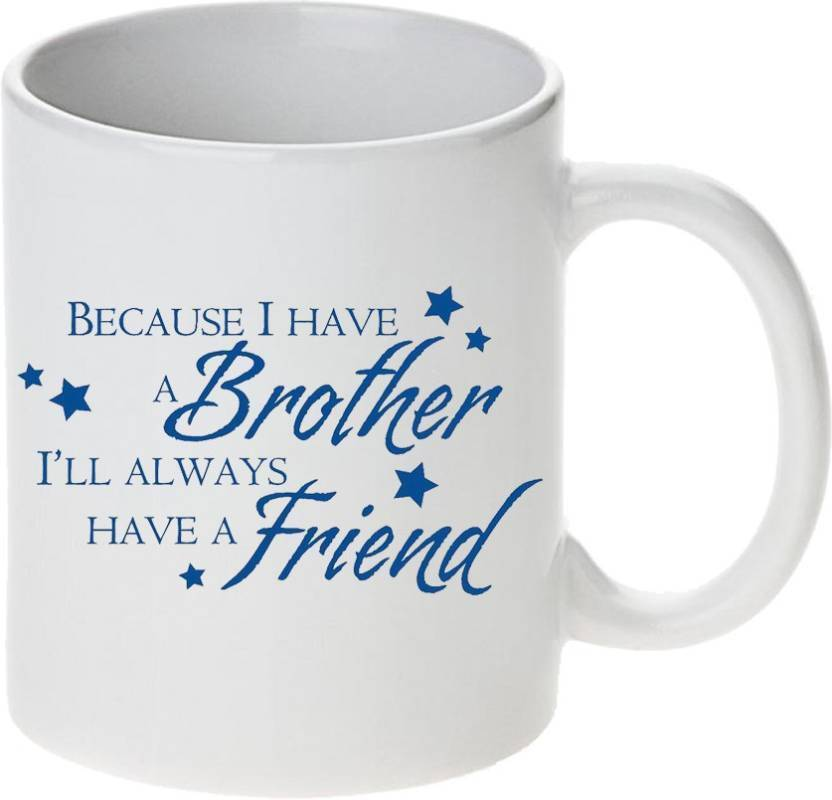 me you gift for bro beacause i have a brother i ii always have a
