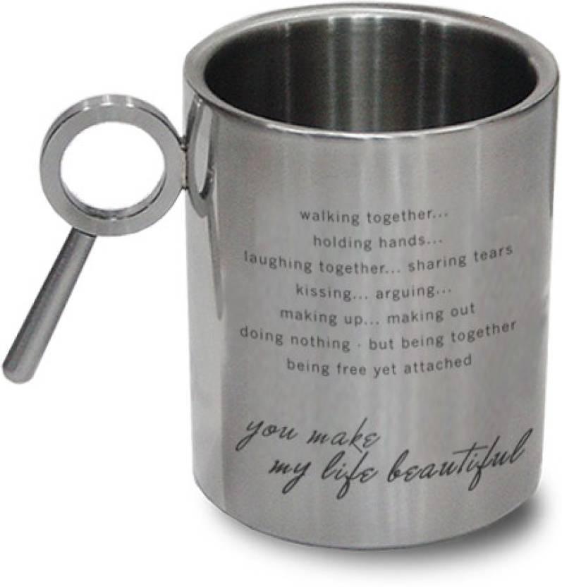 Hot Muggs For You You Make My Life Beautiful Stainless Steel Mug