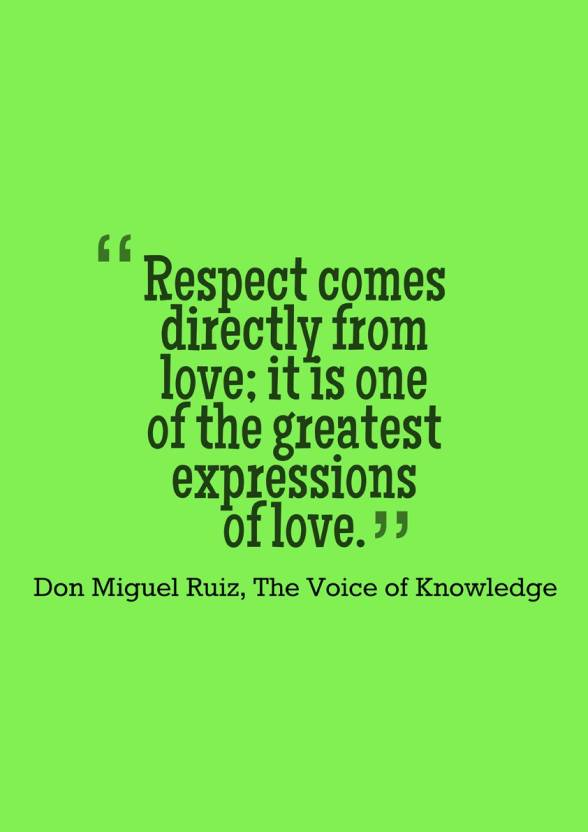 Respect Come From Love Quote A3 Non Tearable Poster Paper Print