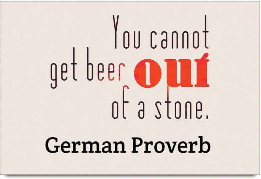 imerch cannot get beer out quotes by german proverb photographic