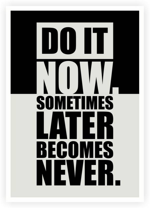 Lab No 4 Do It Now Inspirational Gym Motivational Quotes
