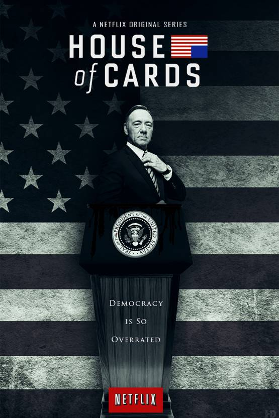 House Of Cards Frank Underwood Democracy Is So Overrated