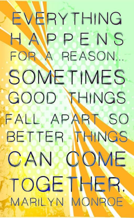 Athah Fine Quality Poster Everything Happens For A Reason Paper