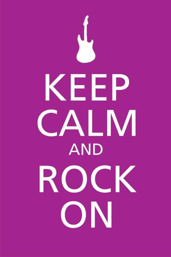Eureka Designs Keep Calm And Rock On Paper Print Rolled