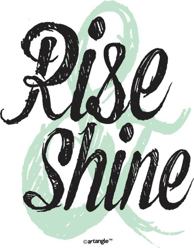 Seven Rays Rise And Shine Paper Print Quotes Motivation