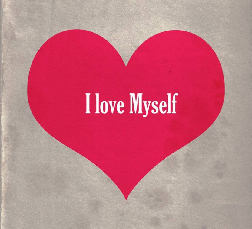 I Love Myself Paper Print Typography Posters In India Buy Art