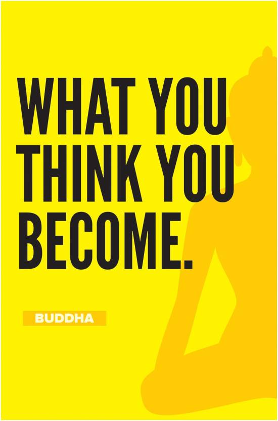 Casper Me Buddha What You Think You Become Motivational Quote