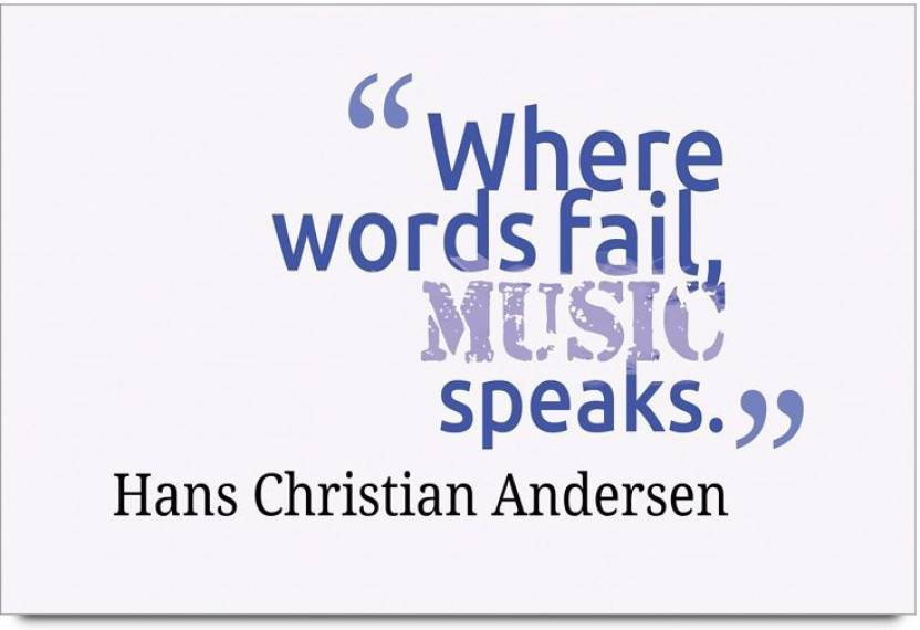 iMerch Words Fail Music Speaks Quotes By Hans Christian ...