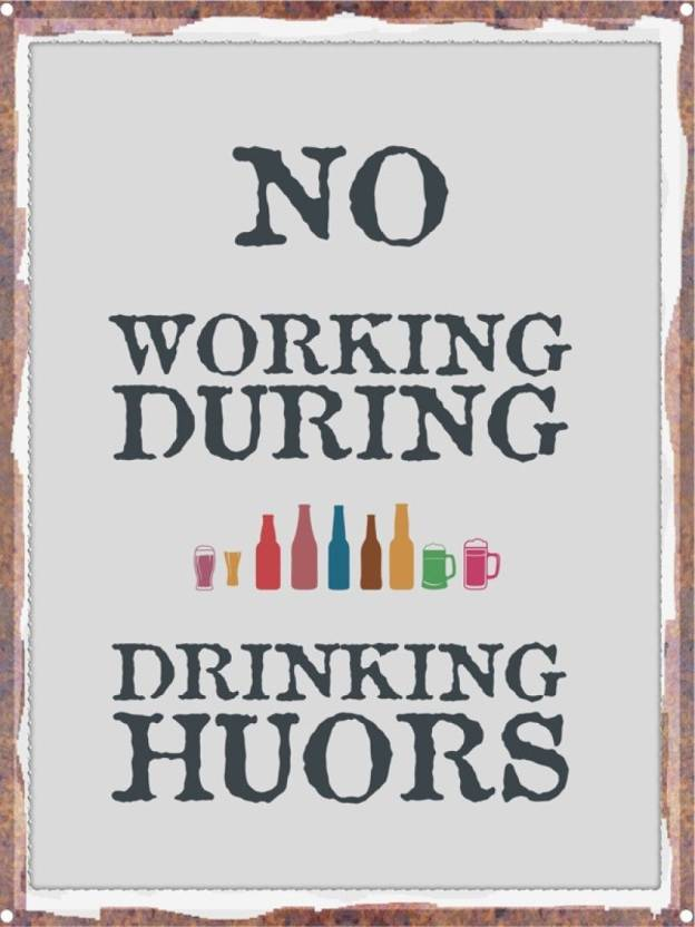 Athah Poster No Working During Drinking Hours Tin Paper