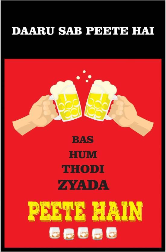 Hum Quote Extraordinary Casper Me 'Daaru Sab Peete Hain' Quote 48 GSM Print Poster 48 X 48