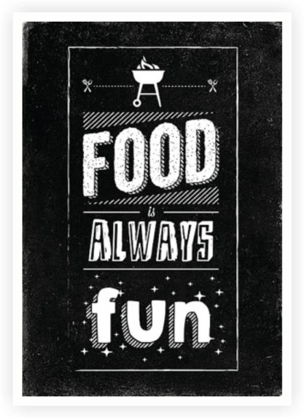 Food Is Always Fun Restaurant Wall Decor Quotes Poster Paper Print