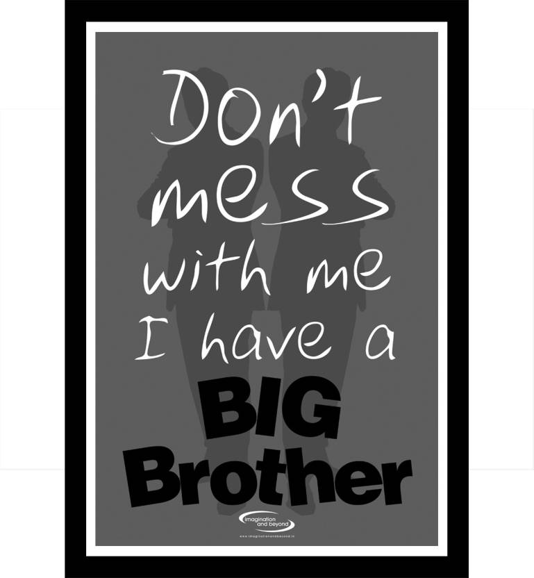 Big Brother Framed Poster Paper Print Humor Quotes Motivation