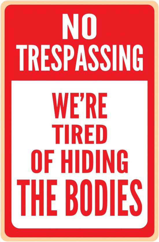 image regarding Printable No Trespassing Sign named Inephos No Tresping Humor Poster Paper Print - Humor