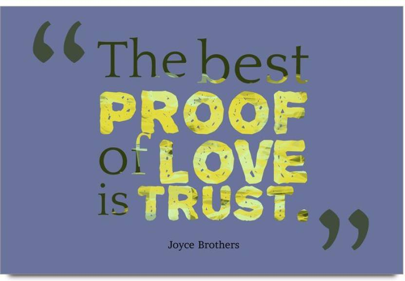 Imerch Best Proof Of Love Quotes By Joyce Brothers Photographic