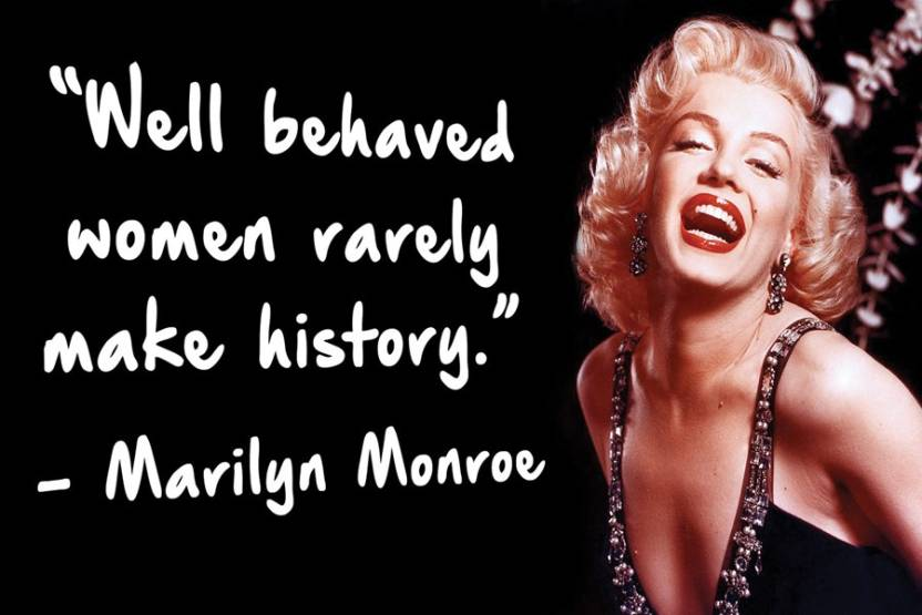 Marilyn Monroe Quotes Well Behaved Paper Print Quotes Motivation