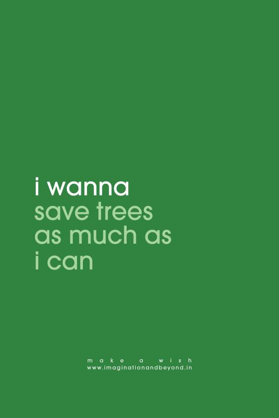 Make A Wish Save Trees Paper Print Humor Quotes Motivation