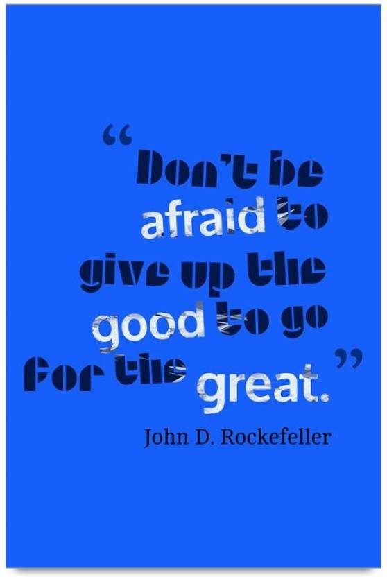 Imerch Be Afraid To Give Quotes By John D Rockefeller 3d Poster