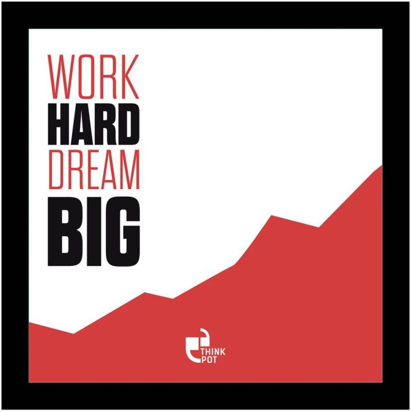 Athah Work Hard Dream Big Poster Photographic Paper Paper Print