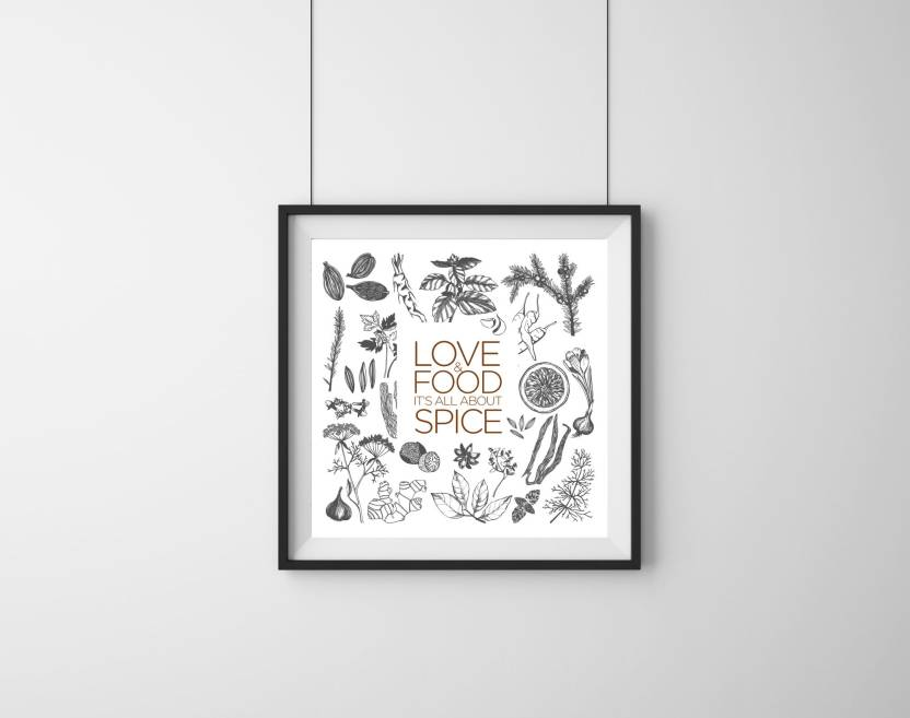 Kitchen Wall Frame Love And Food: It\'S All About Spice - Quotes ...