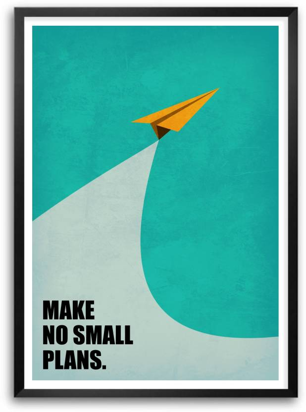 Make No Small Plans Business Quotes Paper Print - Quotes ...