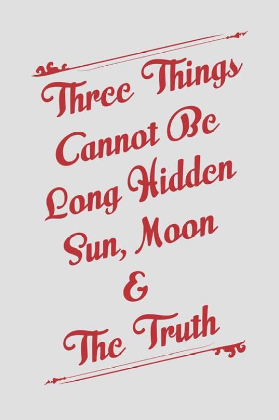 Eurekadesigns Sun Moon Truth Cannot Be Hidden Paper Print