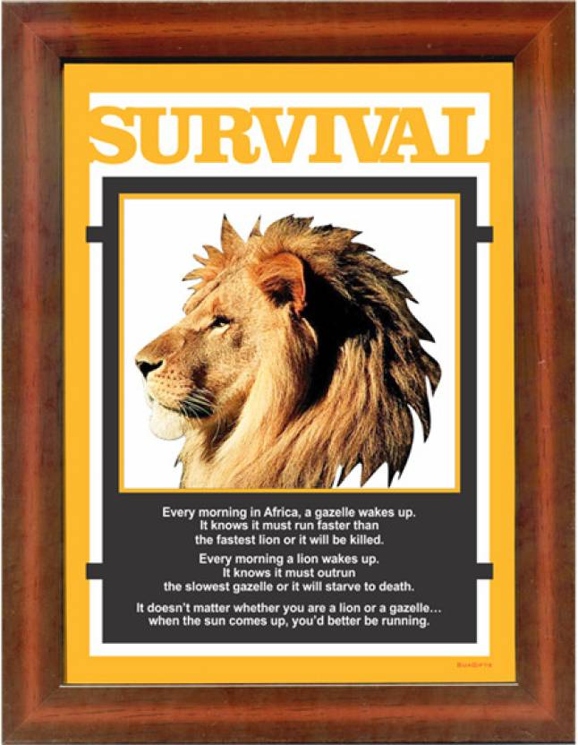 The Essence Of Survival See Through Frame Fine Art Print - Quotes ...