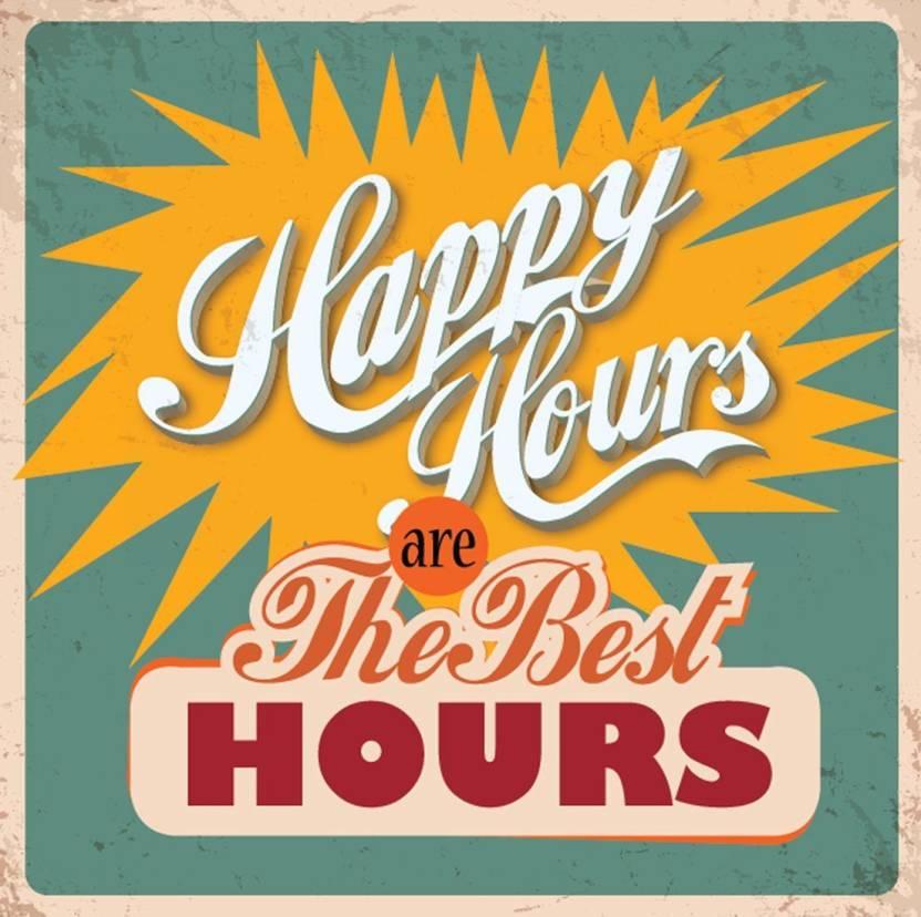 EurekaDesigns Happy Hours are the Best Hours Fine Art Print ...