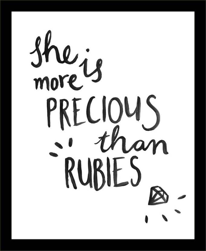 She Is More Precious Than Rubies Framed Poster Paper Print - Quotes ...