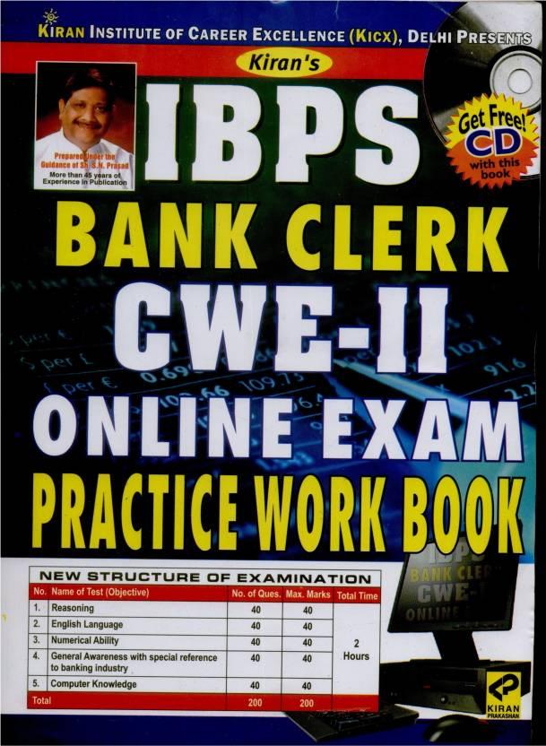 IBPS Bank Clerk CWE-II ONLINE Exam Practice Work Book (With CD)