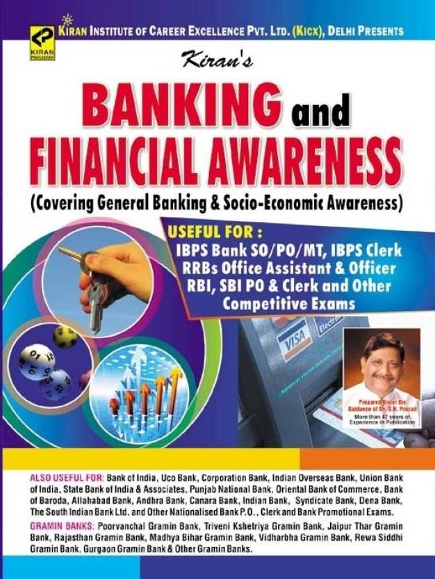 Banking And Financial Awareness (Covering General Banking & Socio-Economic Awareness) IBPS Bank PO/SO/MT,IBPS Clerk,RRBs Office Assistant & Officer Rbi,SBI PO & Clerk