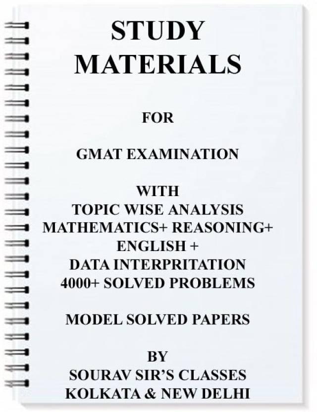 Study Materials For Gmat Exam With Mathematics + Reasoning +english + Data  Interpritation Model Solve