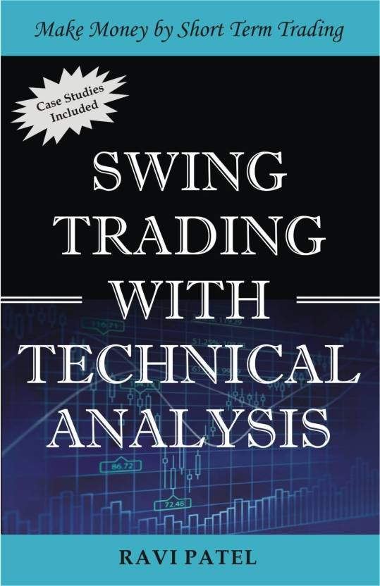 swing trading with technical analysis make money by short term trading