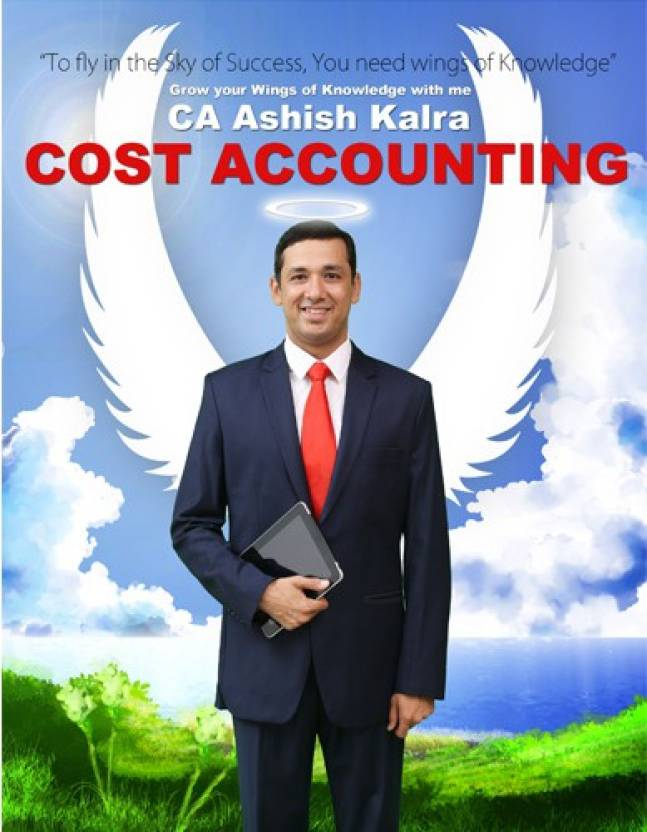 CA Ashish Kalra's Cost Accounting Part 1 + Part 2 With Revisionary Pocket  Book(SET Of 3 Books)