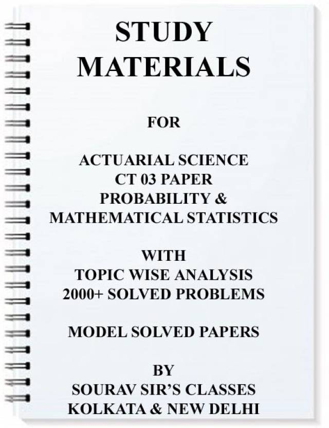 Study Materials For Actuarial Science Ct03 Paper Probability And