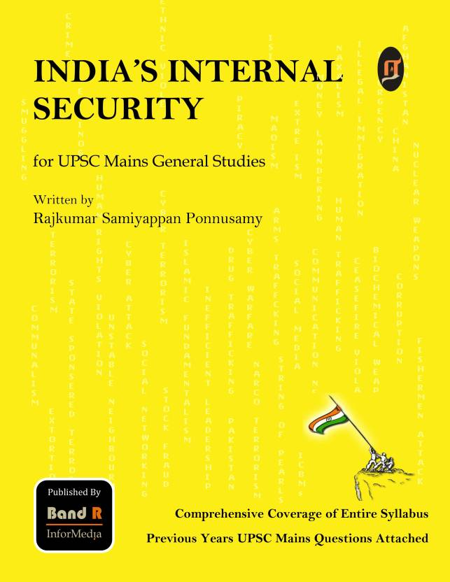 internal security india Internal security is the security of country within its borders maintenance of peace and law and order upholding sovereignty of country within its borders responsibility of police and state government and ministry of home affairs external security is security against aggression by.