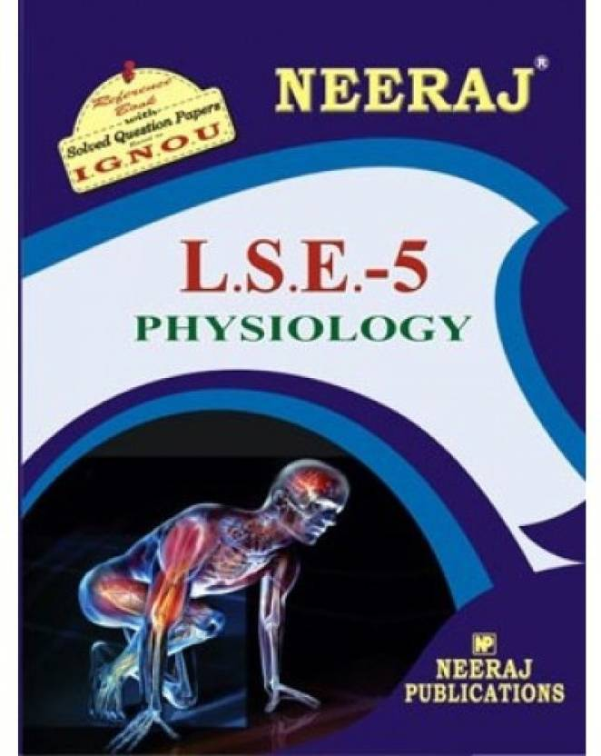 IGNOU LSE-5 Physiology (Including Solved Question Papers): Buy IGNOU