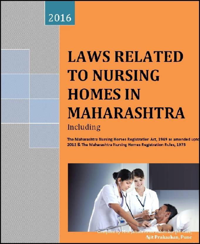Laws Related To Nursing Homes In Maharashtra 2016