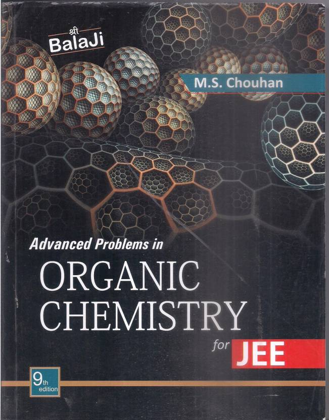 M S Chouhan Advanced Problems In Organic Chemistry For JEE