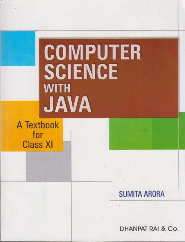 Computer Science With Java: A Textbook For Class XI