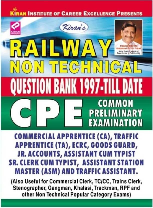 Railway Non Technical Question Bank 1997 - Till Date : Common Preliminary Examination