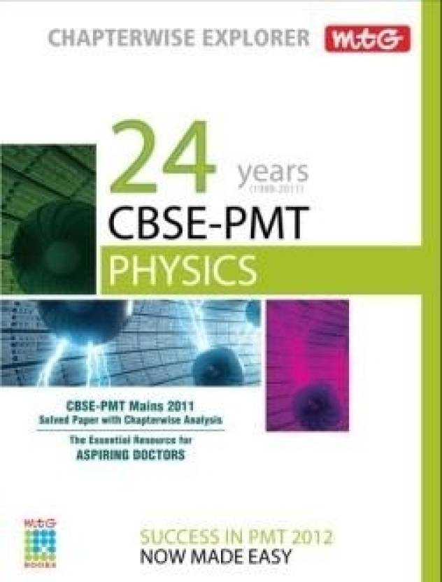 MTG Chapterwise Explorer: 24 Years CBSE-PMT For Physics: Buy