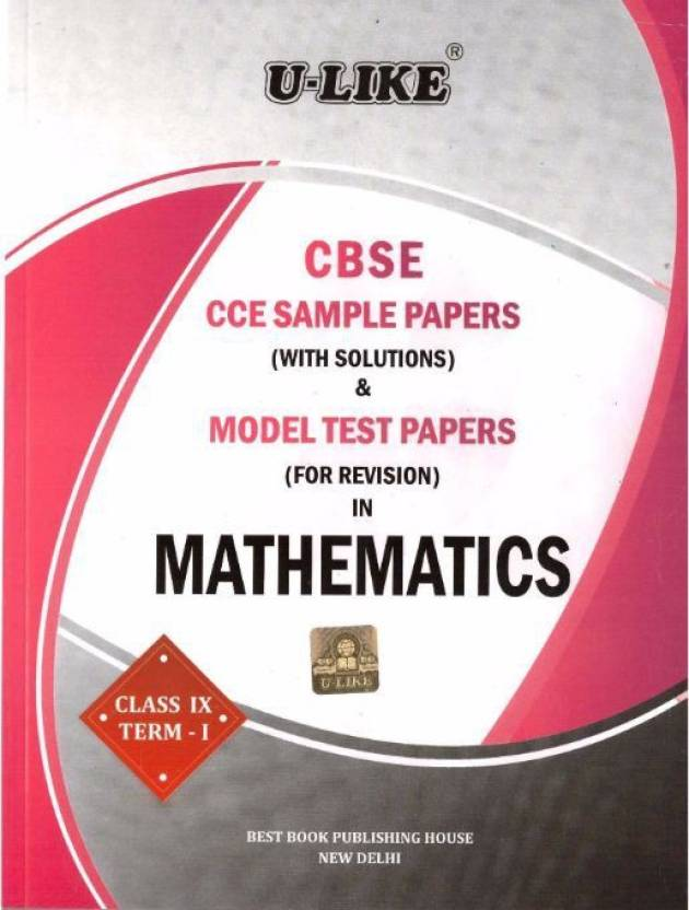 CBSE Sample Papers & Model Test Papers Maths 9th Term 1 -- ULIKE ...