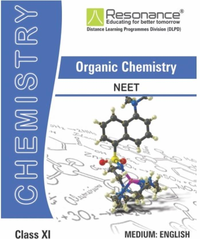 Organic Chemistry For Class XI, Chemistry Module For NEET/AIIMS