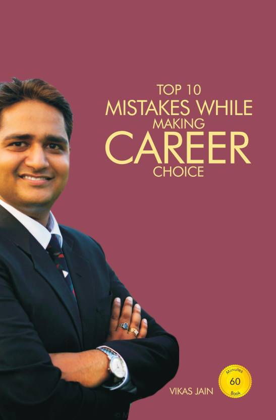 Top 10 Mistakes While Making Career Choice