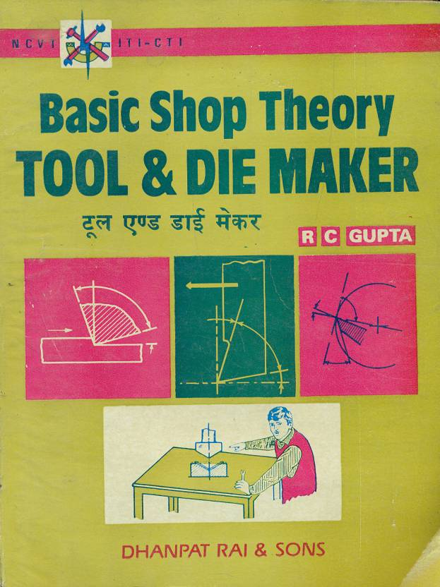 Basic Shop Theory Tool & Die Maker: Buy Basic Shop Theory