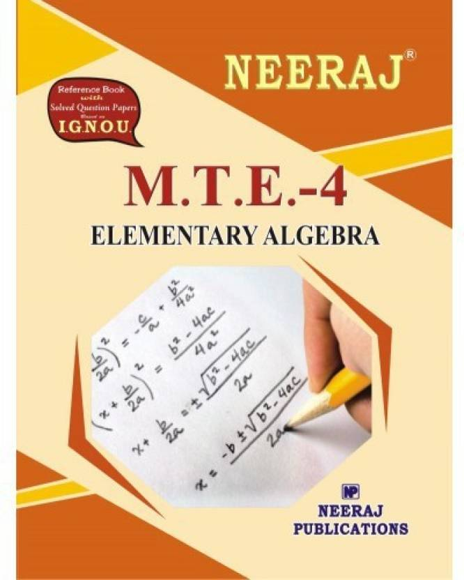 mte elementary algebra ignou help book for mte in english  mte 4 elementary algebra ignou help book for mte 4 in english